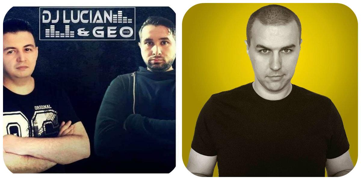 22 March@ 22:00 GMT+3 – Dj Lucian &Geo-Best Festival Party